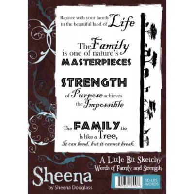 Sheena Douglass A little Bit Sketchy A6 Rubber Stamp Words Of Family & Strength