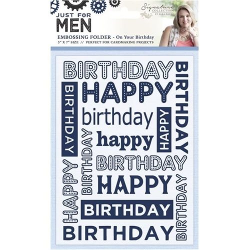 Sara Signature Just For Men Male 5X7 Emossing Folder On Your Birthday