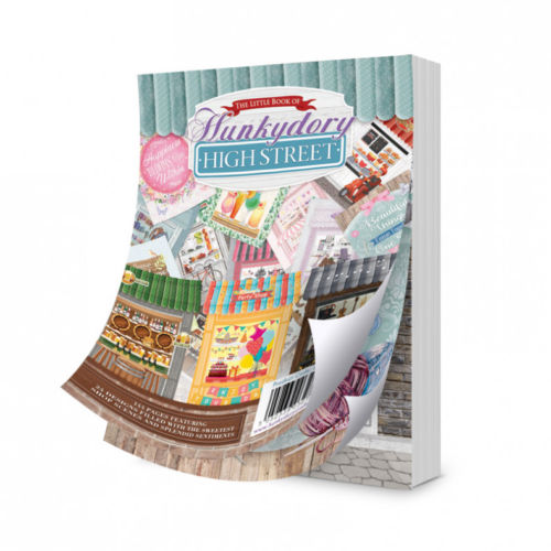 Hunkydory Crafts The Little Book of the Hunkydory High Street